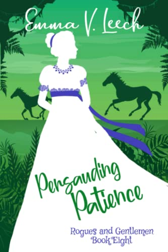 Persuading Patience By Emma V Leech