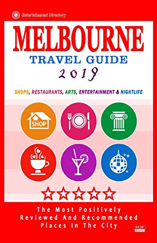 Melbourne Travel Guide 2019 By Arthur W Groom