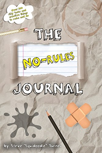 The No Rules Journal By Steve Turner