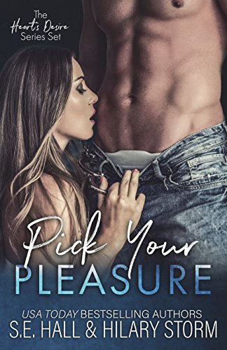 Pick Your Pleasure By S E Hall