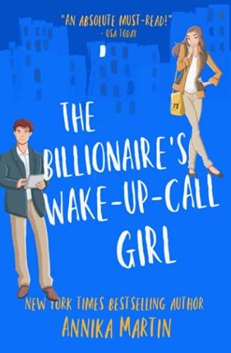 The Billionaire's Wake-up-call Girl By Annika Martin