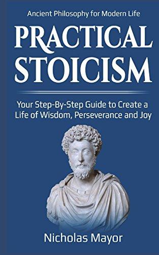 Practical Stoicism By Nicholas Mayor