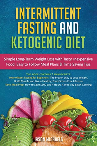 Intermittent Fasting & Ketogenic Diet By Jason Michaels