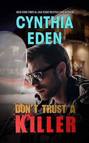 Don't Trust A Killer (Dark Sins) By Cynthia Eden
