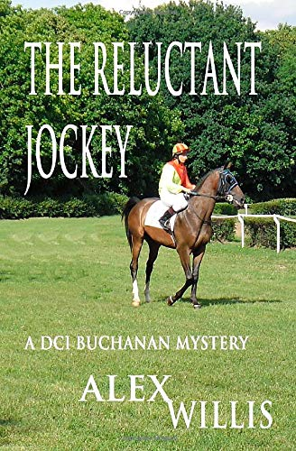 The Reluctant Jockey (Buchanan) By Alex Willis