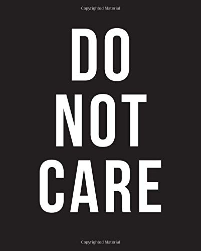 Do Not Care: Composition Notebook For School, Journal For Teenage Girl, Writing Journal, Goth Emo Cover, 7.5 x 9.25 inches, 100 Pages By ReallySimple Press
