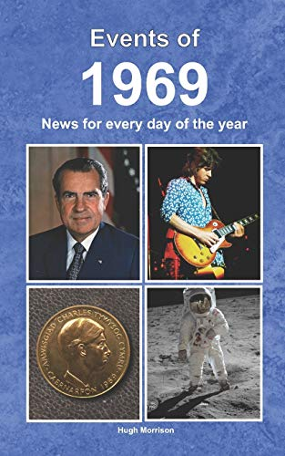 Events of 1969 By Hugh Morrison