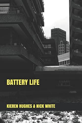 Battery Life By Kieren Hughes