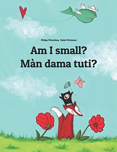 Am I small? Man dama tuti? By Nadja Wichmann