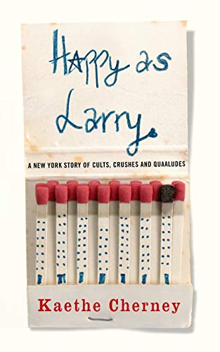 Happy as Larry By Kaethe Cherney