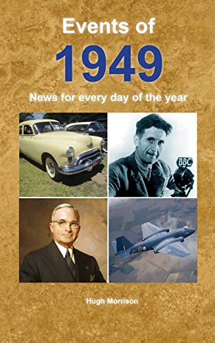 Events of 1949 By Hugh Morrison