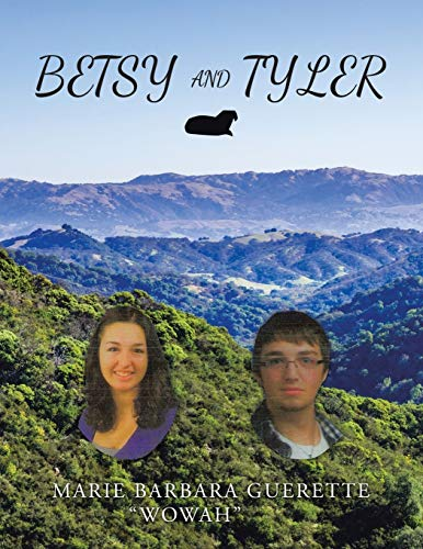 Betsy and Tyler By Marie Barbara Guerette