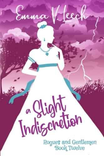 A Slight Indiscretion By Emma V Leech