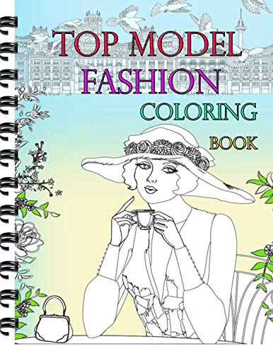 Top Model Fashion Coloring Book Fun Fashion And Fresh Styles By