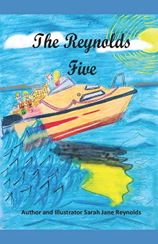 The Reynolds Five: Edward and Lucy's Irish Sea Adventures By Sarah Jane Reynolds