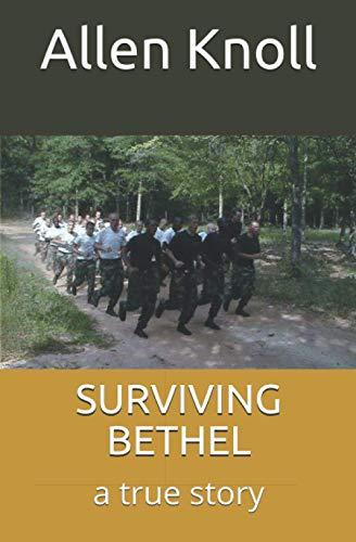 Surviving Bethel By Allen Knoll