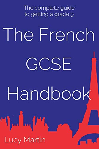 The French GCSE Handbook By Lucy Martin