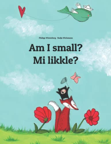 Am I small? Mi likkle? By Nadja Wichmann