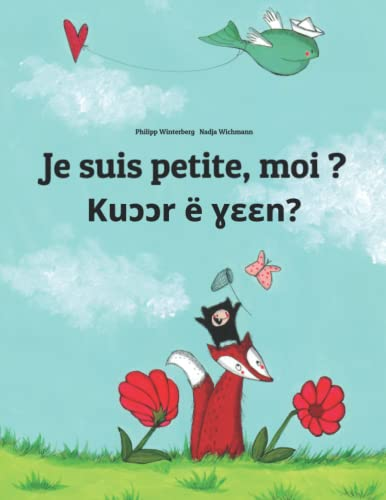 Je suis petite, moi ? Kuɔɔr e ɣɛɛn? By Nadja Wichmann