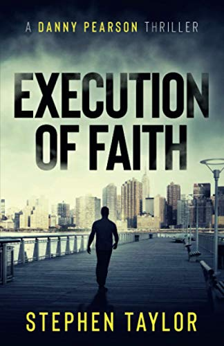 Execution of Faith By Stephen Taylor
