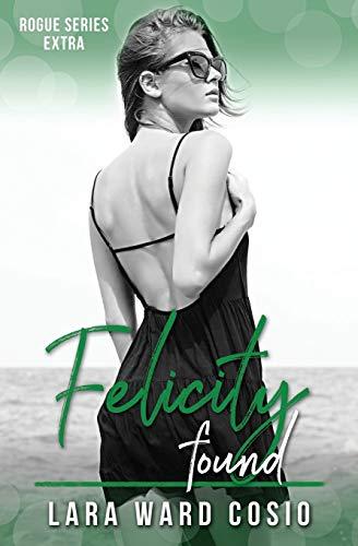 Felicity Found By Lara Ward Cosio