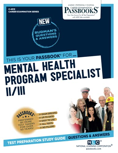 Mental Health Program Specialist II/III, Volume 4513 By National Learning Corporation