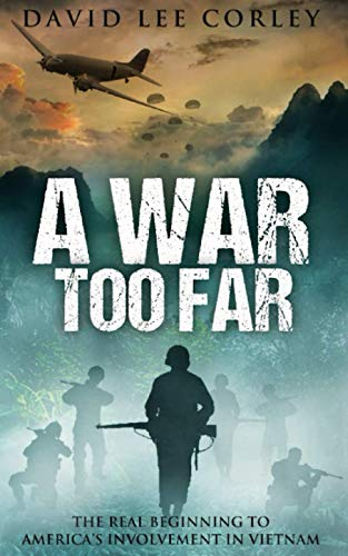 A War Too Far By David Lee Corley