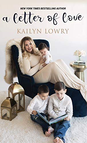 A Letter of Love By Kailyn Lowry