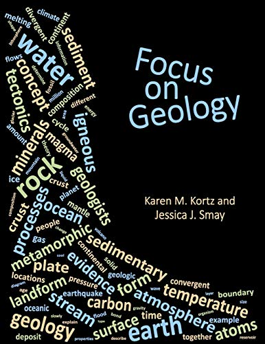Focus on Geology By Karen M Kortz