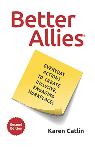 Better Allies By Karen Catlin