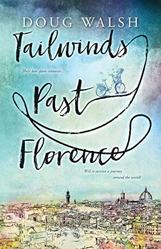 Tailwinds Past Florence By Doug Walsh