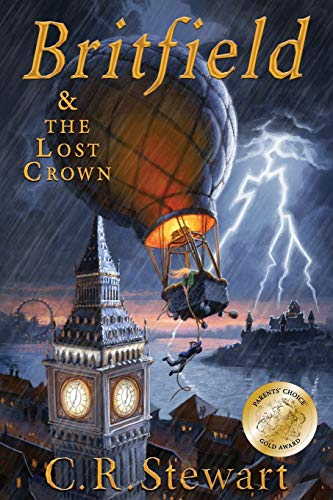 Britfield and The Lost Crown By C R Stewart