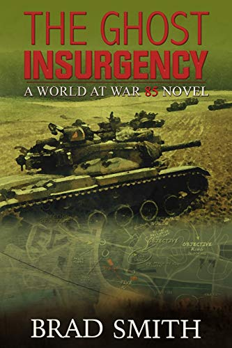 The Ghost Insurgency By Brad Smith
