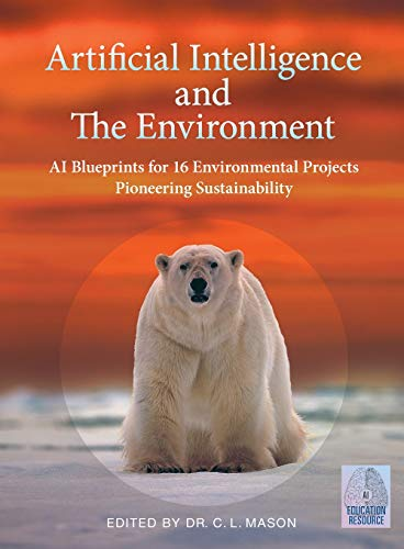 Artificial Intelligence and The Environment By Cindy Mason
