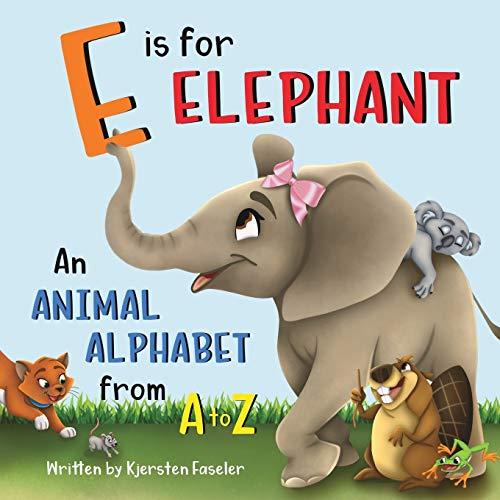 E is for Elephant By Kjersten Faseler