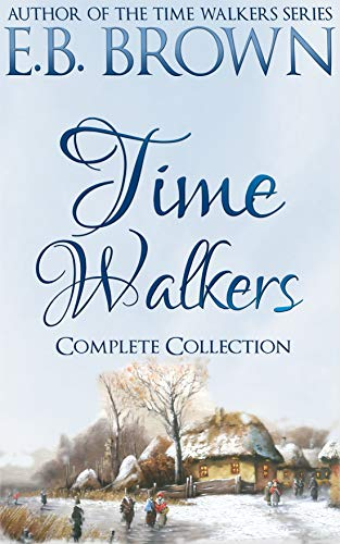 Time Walkers By E B Brown