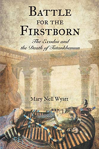 Battle for the Firstborn By Mary Nell Wyatt