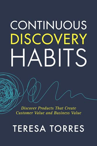 Continuous Discovery Habits By Teresa Torres