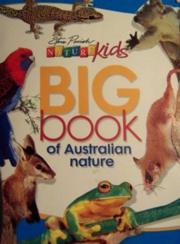 Nature Kids - Big Book of Australian Nature By Kate Lovett