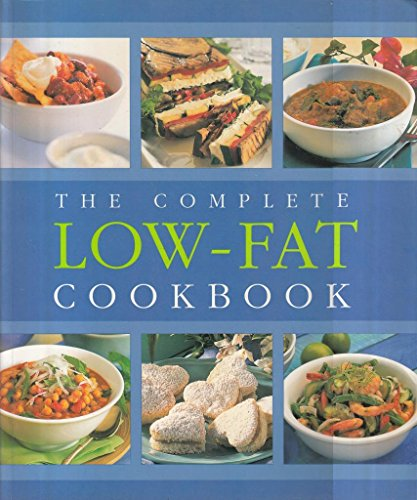 The Complete Low-Fat Cookbook. By Editor Jane Price