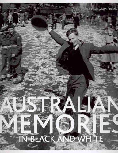 Australian Memories in Black and White By Batstone Kay