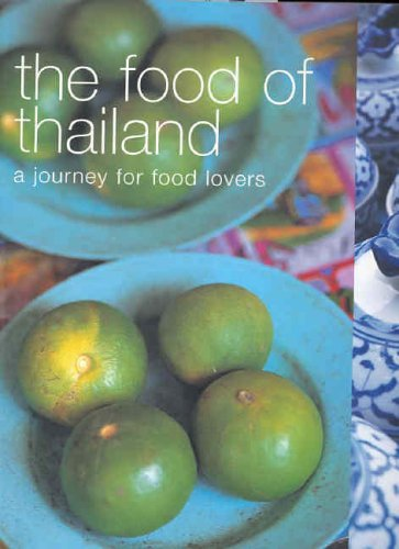 The Food of Thailand: A Journey for Food Lovers by Murdoch Books Test Kitchen