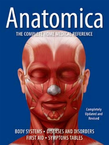 Anatomica: The Complete Home Medical Reference By Various Contributors