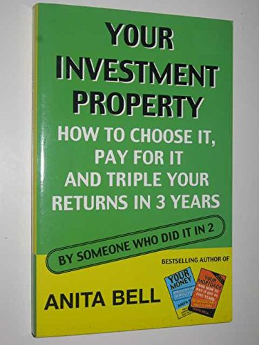 Your Investment Property By Anita Bell