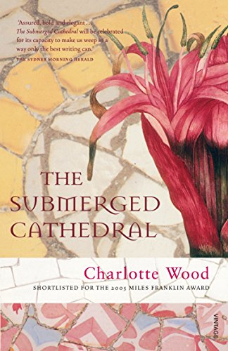 The Submerged Cathedral By Charlotte Wood