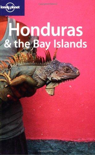 Honduras and the Bay Islands By Gary Chandler