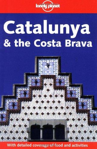 Catalunya and the Costa Brava By Damien Simonis