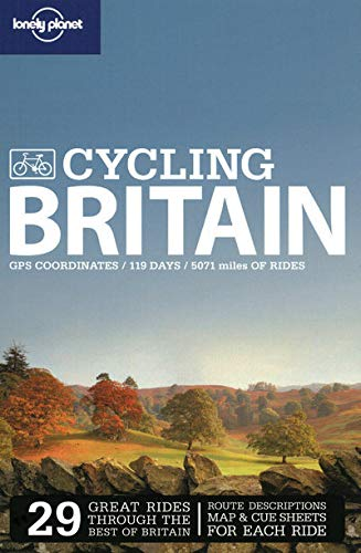 Lonely Planet Cycling Britain By Lonely Planet