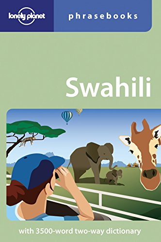 Lonely Planet Swahili Phrasebook by Lonely Planet