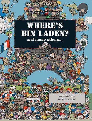 Where's Bin Laden: And Many Others by Xavier Waterkeyn